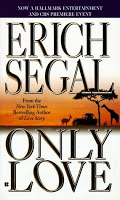 Only Love by Erich Segal (Mini Review)