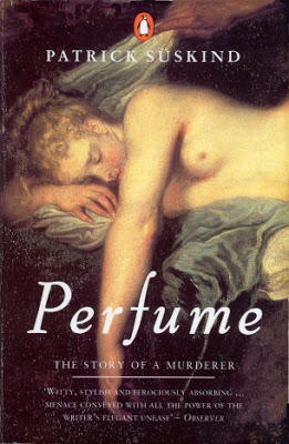 Perfume – The Story of a Murderer by Patrick Süskind (Week I)