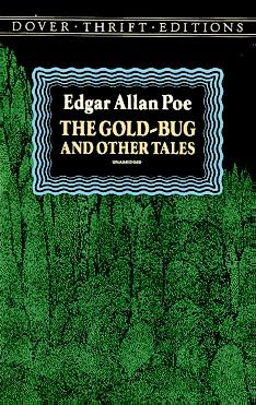 The Gold Bug, a short story by E. A. Poe
