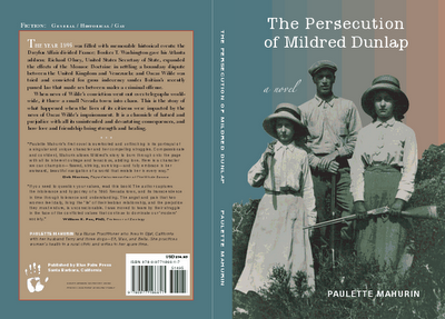 The Persecution of Mildred Dunlap by Paulette Mahurin