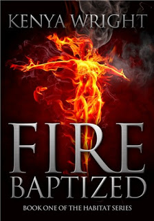 Fire Baptized by Kenya Wright