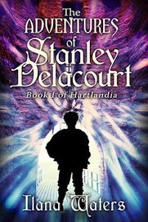 The Adventures of Stanley Delacourt by Ilana Waters