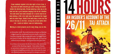 14 Hours – An Insider's Account of the 26/11 Taj Attack by Ankur Chawla