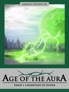 Champions of Power (Age of the Aura # 1) by Samuel Odunsi Jr.
