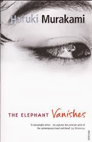 The Elephant Vanishes (and other stories) by Haruki Murakami