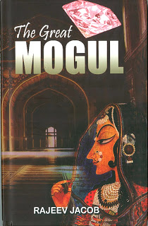 The Great Mogul by Rajeev Jacob