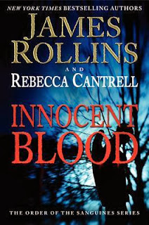 Innocent Blood by James Rollins and Rebecca Cantrell