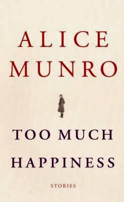 Fiction (from Too Much Happiness) by Alice Munro