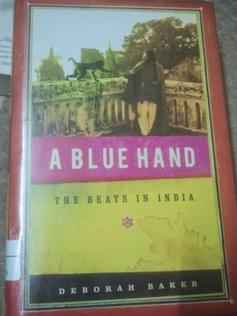 A Blue Hand – The Beats in India by Deborah Baker