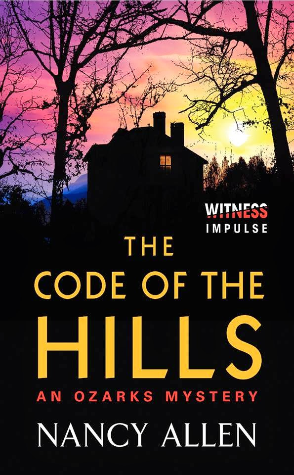 The Code of the Hills: An Ozarks Mystery by Nancy Allen