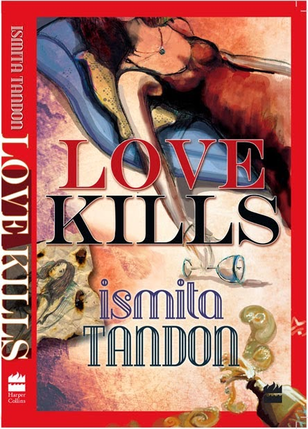 Love Kills by Ismita Tandon