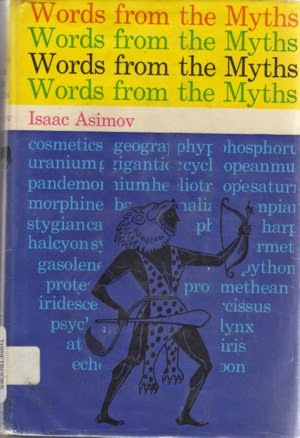 Words from the Myths by Isaac Asimov