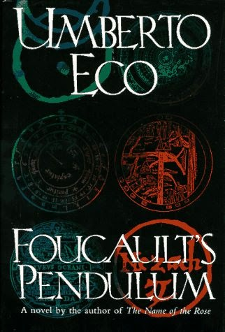 Musings on Foucault's Pendulum by Umberto Eco, the thirst for meaning and the recipe for a good novel