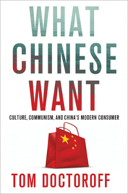 What Chinese Want by Tom Doctoroff