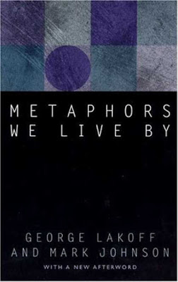Metaphors We Live By by George Lakoff and Mark Johnson