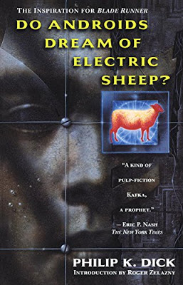 Do Androids Dream of Electric Sheep? by Philip Dick