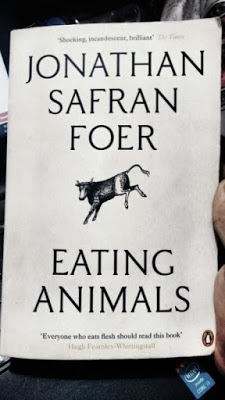 Why you must read Eating Animals by Jonathan Safran Foer