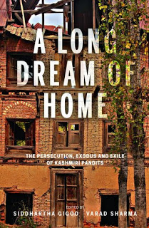 Kashmir in two books Part 2 – A Long Dream of Home by Siddhartha Gigoo and Varad Sharma and Our Moon Has Blood Clots by Rahul Pandita