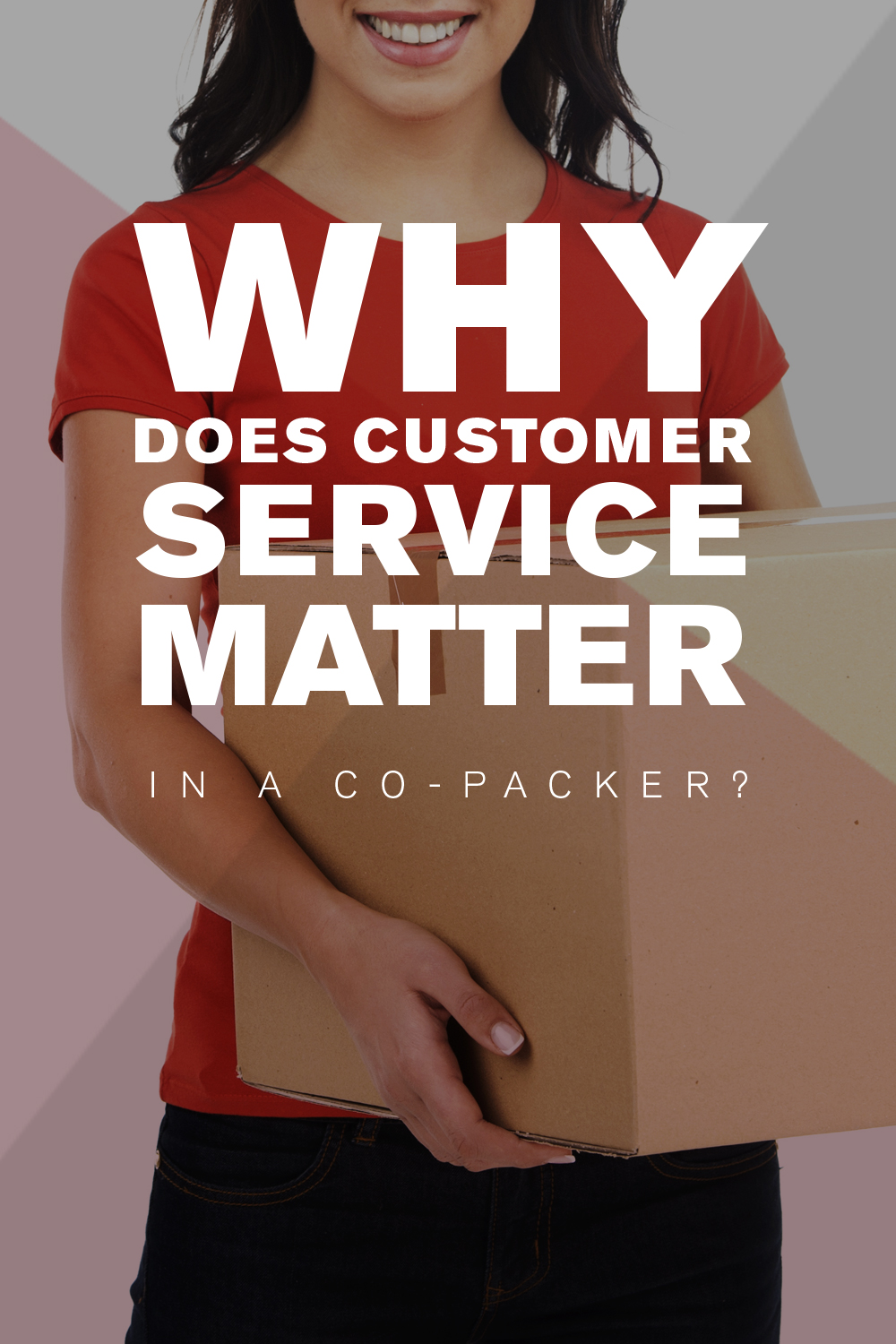 Why Does Customer Service Matter In A Copacker