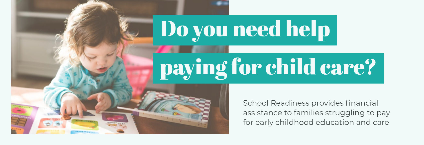 Do you need help paying for child care?