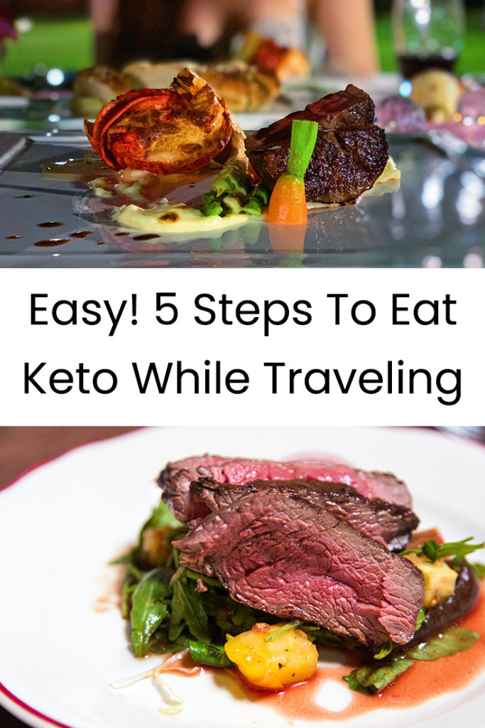 Easy! 5 Steps To Eat Keto While Traveling
