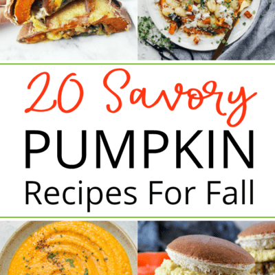 20 Savory Pumpkin Recipes to Try This Fall
