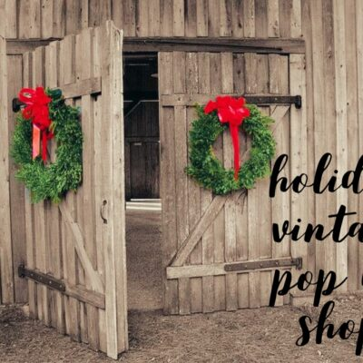 Holiday Vintage Pop Up Market
