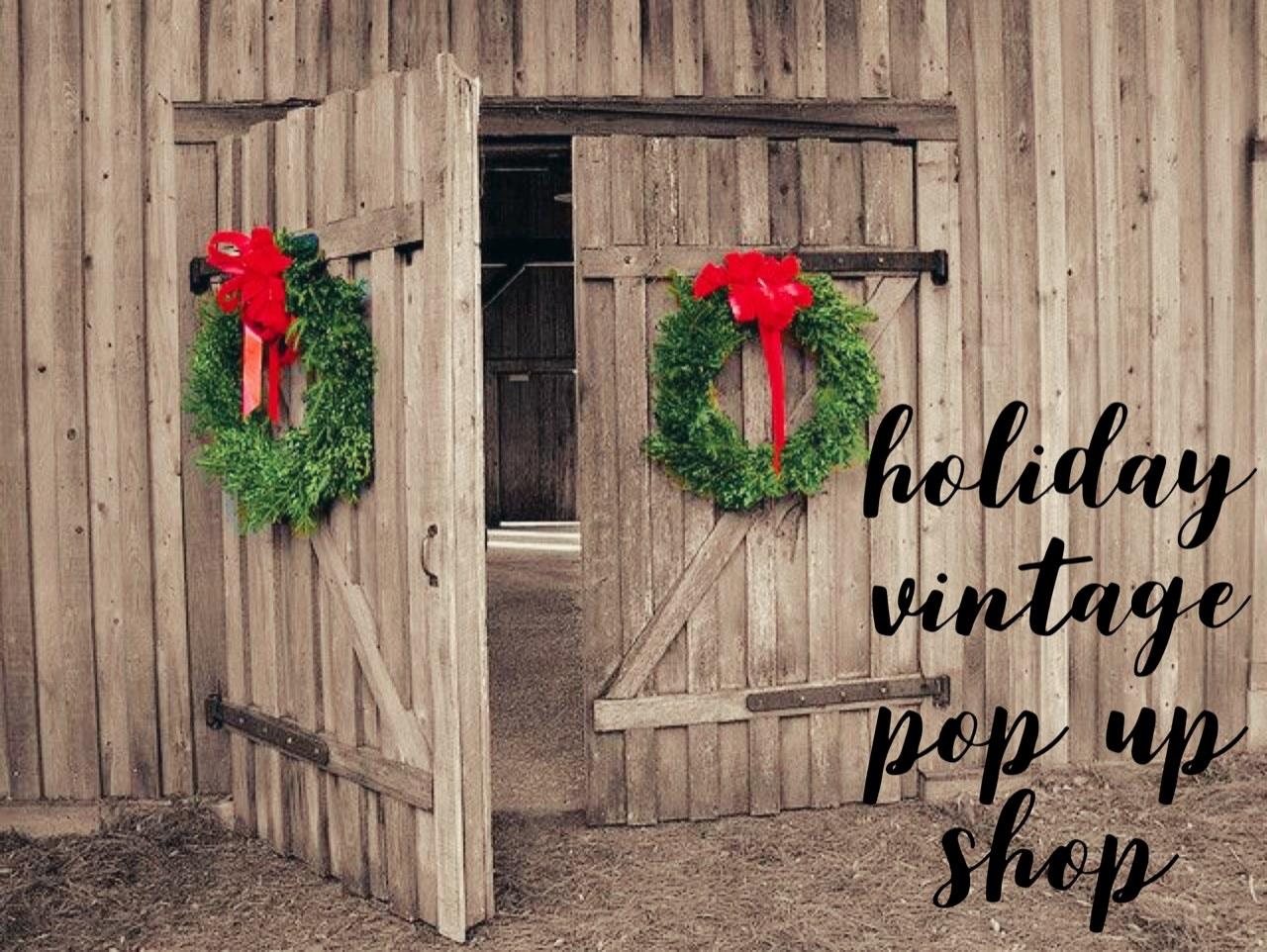 Holiday Vintage Pop Up Shop