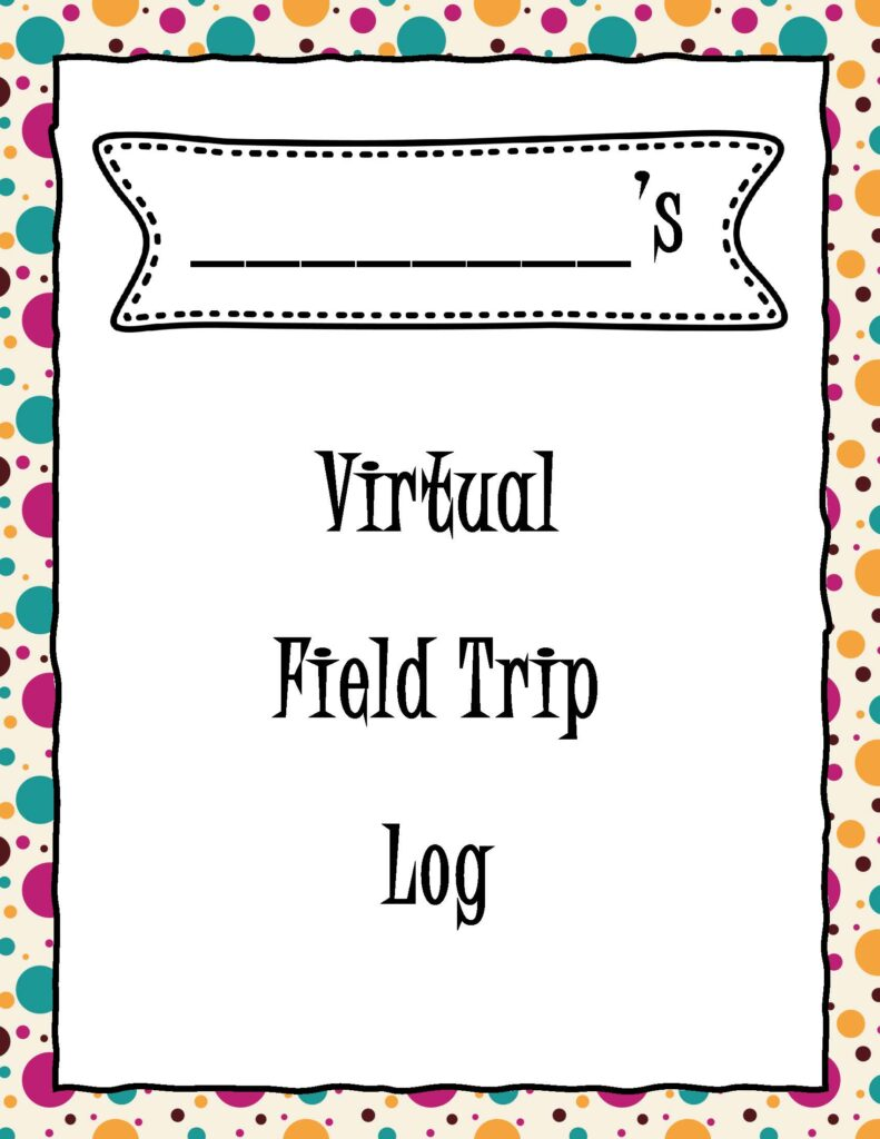 Virtual Field Trip Log
