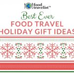 Best Ever Food Travel Holiday Gift Ideas