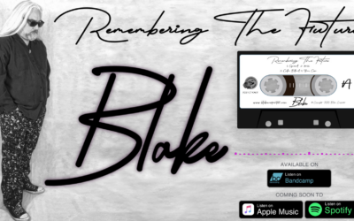 "US ARTIST BLAKE JUST RELEASED A NEW VIDEO AND SINGLE FROM HIS LATEST ALBUM ""REMEMBERING THE FUTURE"""