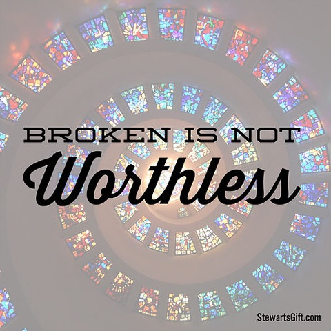 broken is not worthless