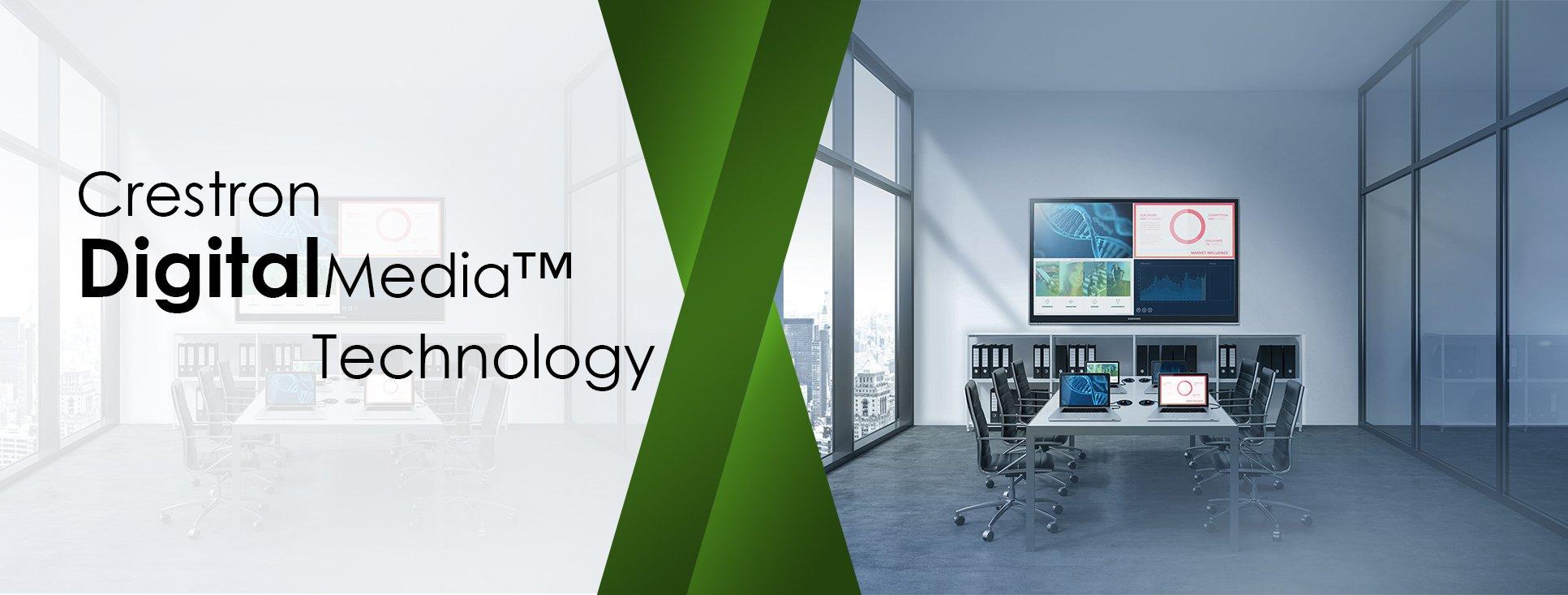 Crestron DigitalMedia™ Technology