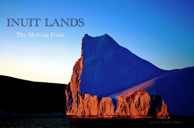 INUIT LANDS, The Melting Point