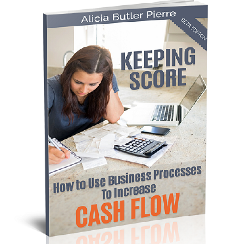 Keeping-Score-How-To-Use-Business-Processes-Increase-Cash-Flow2