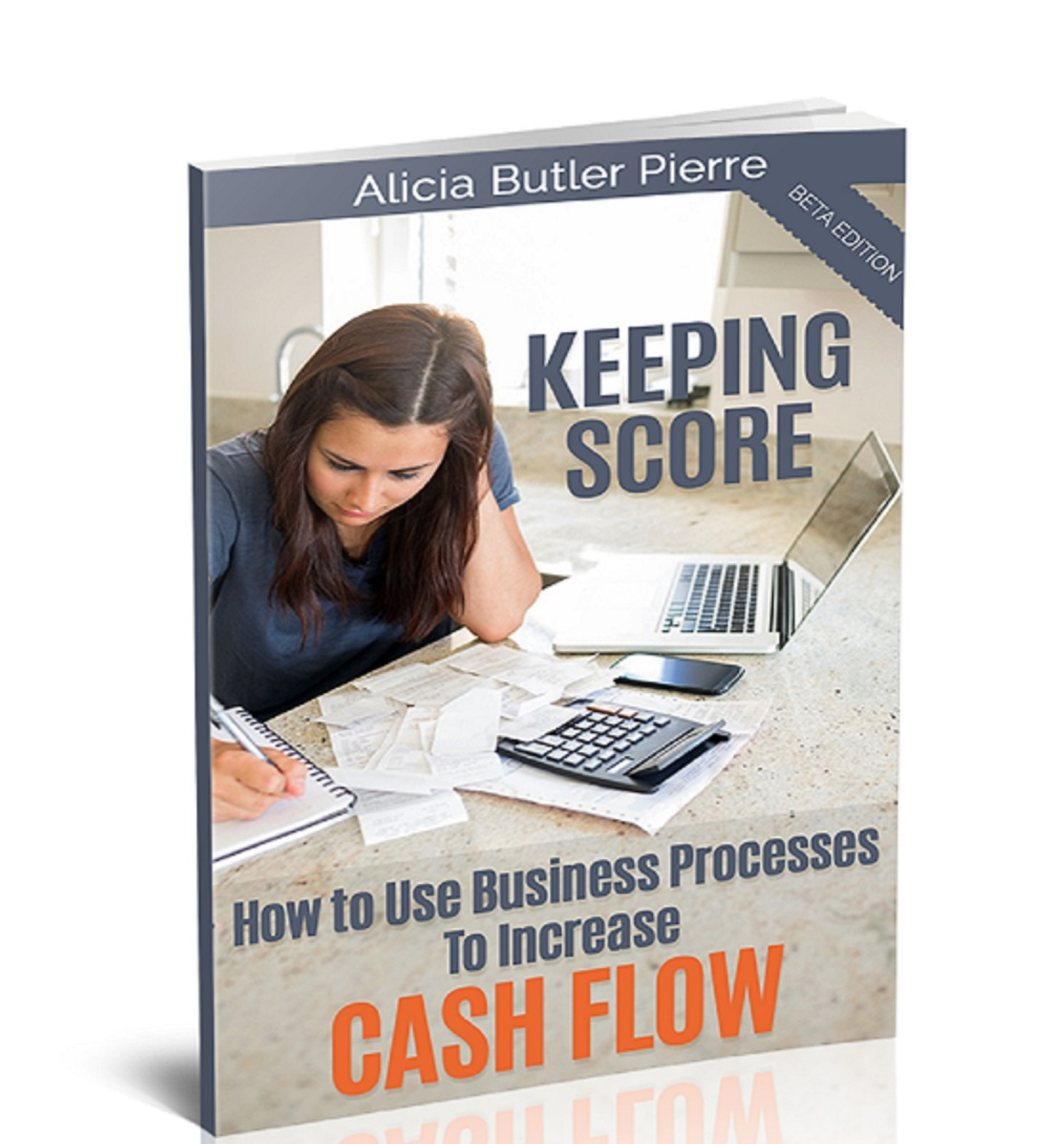 Keeping Score – How to Use Business Processes to Increase Cash Flow