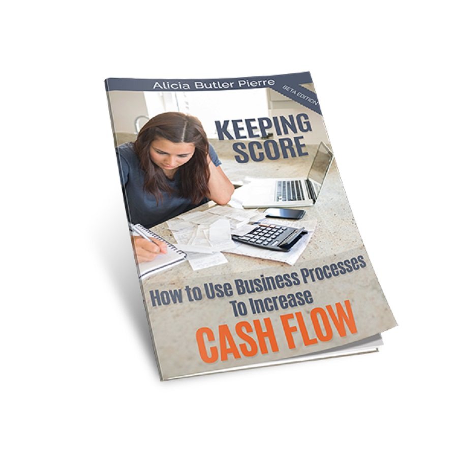 How to Use a Small Business Process to Increase Cash Flow – an eBook