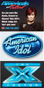 America's Got Talent, American Idol and The X-Factor Reality Shows