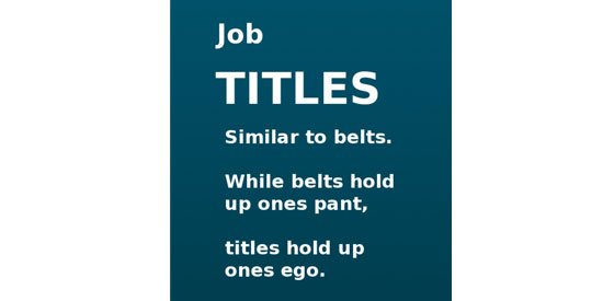 That's Not My Job!  3 Reasons Why Job Titles Matter in Small Businesses