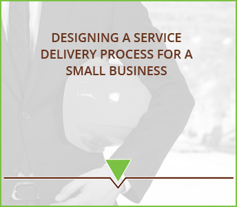 Designing a service delivery process for a small business