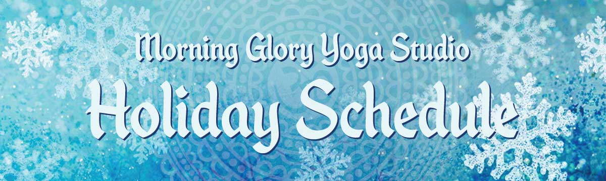 Morning-Glory-Yoga-Blog_holidaysched-featured