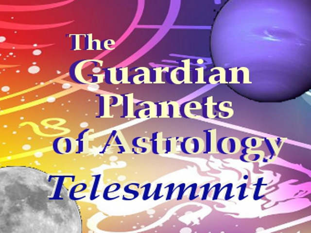 Guardian Planets of Astrology Telesummit