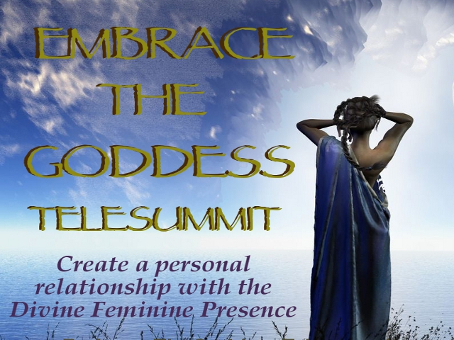 Embrace the Goddess Telesummit