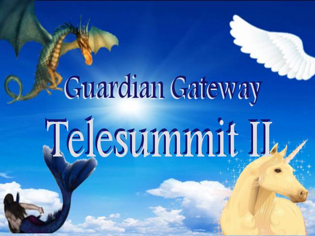 Guardian Gateway Telesummit II