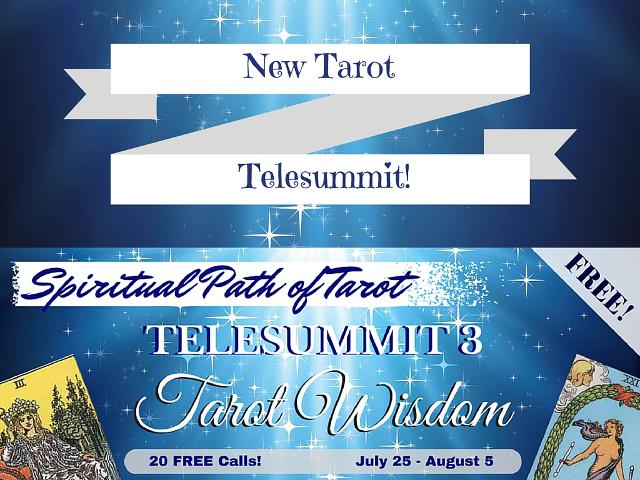 NEW! Spiritual Path of Tarot Telesummit 3 – Tarot Wisdom