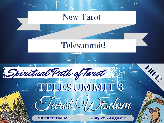 NEW! Spiritual Path of Tarot Telesummit 3 – Tarot Wisdom