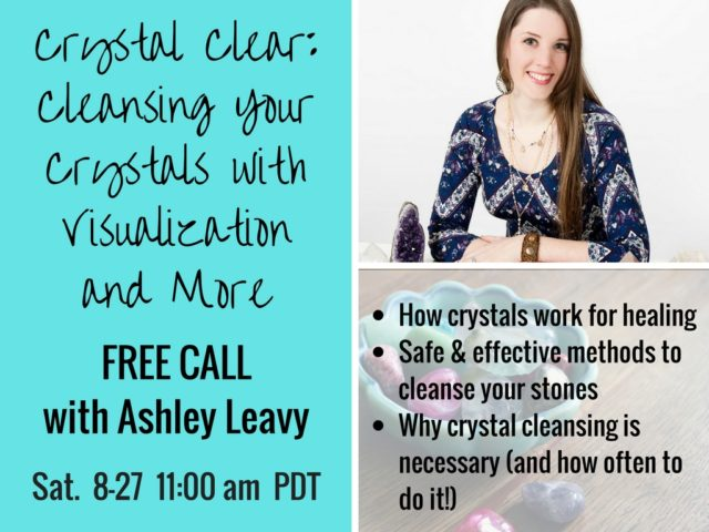 Free Crystal Clearing Call With Ashley Leavy