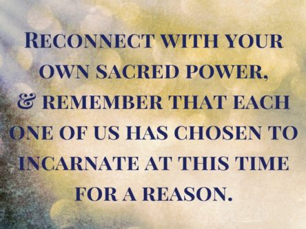 Reconnect to Your Sacred Power
