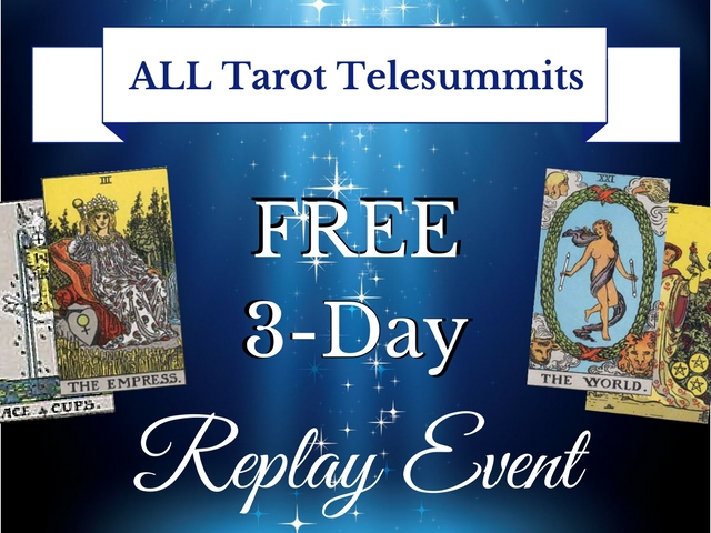 3-Day ALL Tarot Telesummits Replay Event
