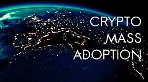 Is Mass Adoption of Cryptocurrency Eminent?